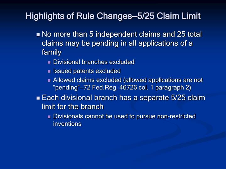 Highlights of Rule Changes—5/25 Claim Limit