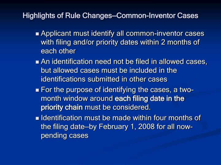 Highlights of Rule Changes—Common-Inventor Cases
