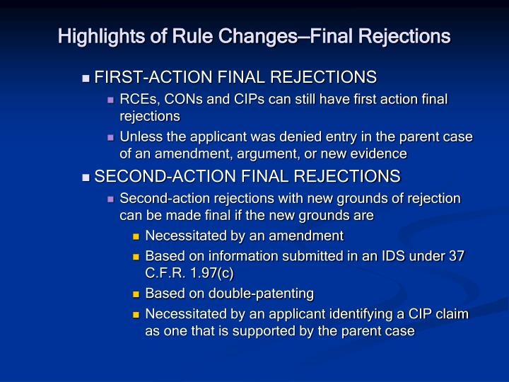 Highlights of Rule Changes—Final Rejections