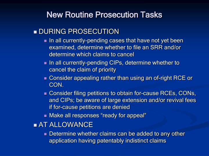 New Routine Prosecution Tasks