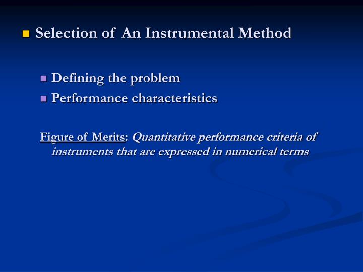 Selection of An Instrumental Method