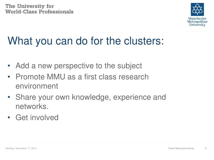 What you can do for the clusters: