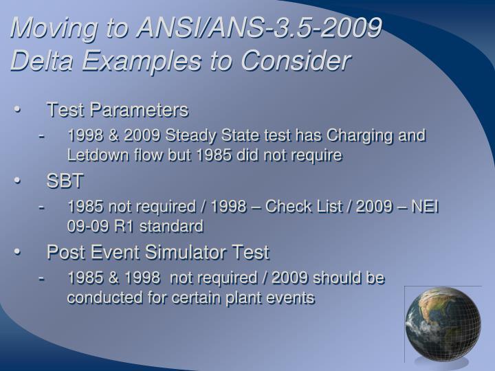 Moving to ANSI/ANS-3.5-2009