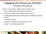 engaging the outsource provider things to think about