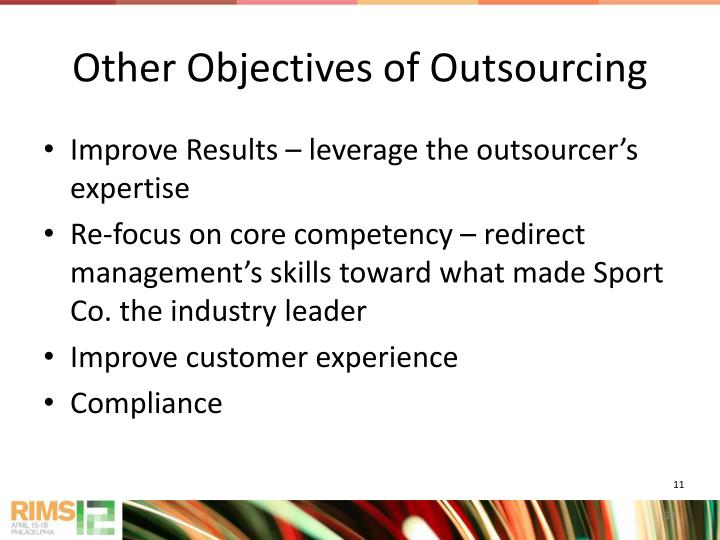 Other Objectives of Outsourcing