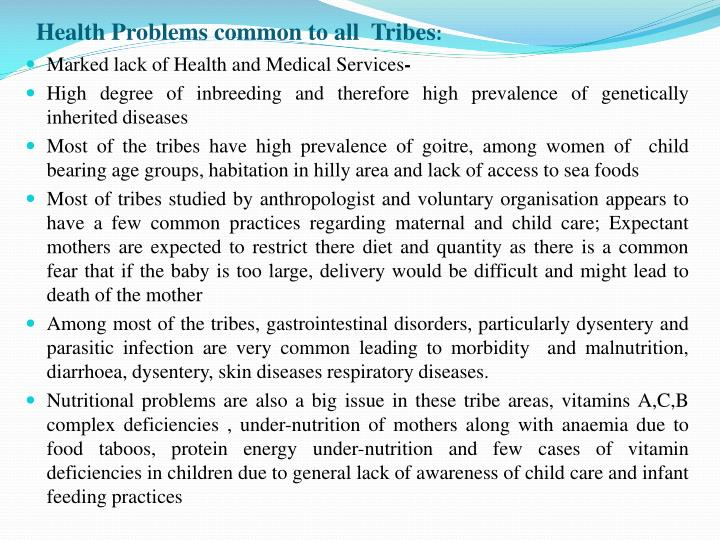 Health Problems common to all  Tribes