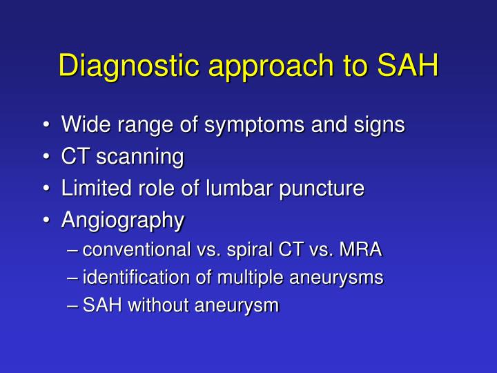 Diagnostic approach to SAH