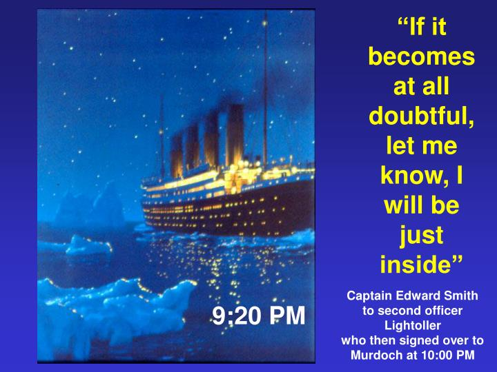 """""""If it becomes at all doubtful,"""