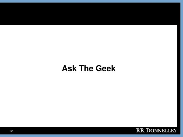 Ask The Geek
