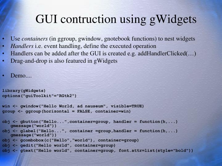 GUI contruction using gWidgets