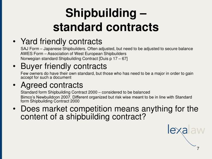 Shipbuilding –