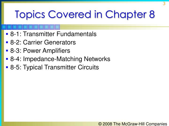 Topics Covered in Chapter 8