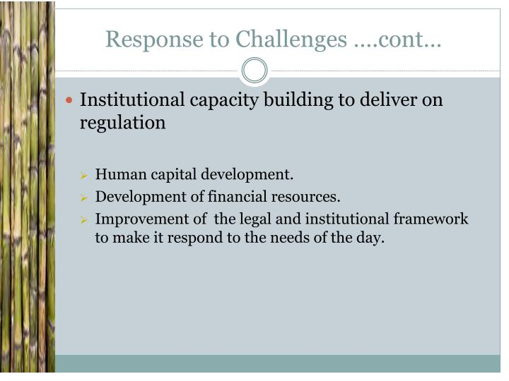 Response to Challenges ….cont…