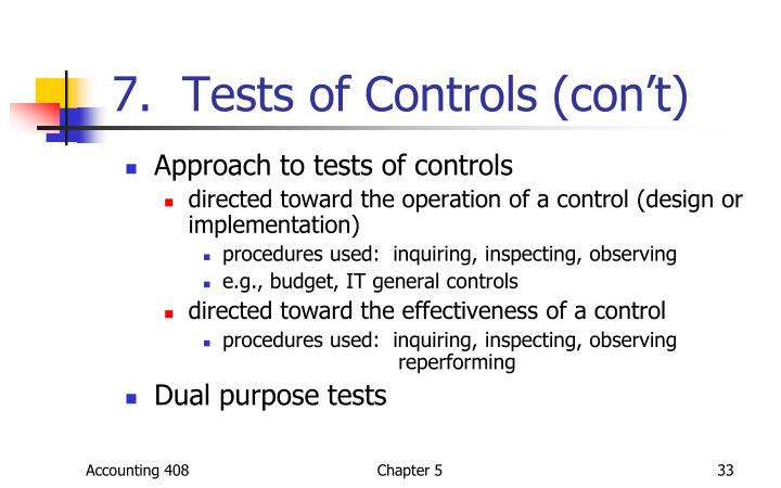 7.  Tests of Controls (con't)
