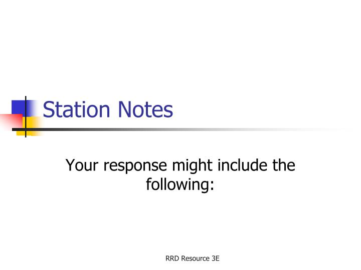 Station notes