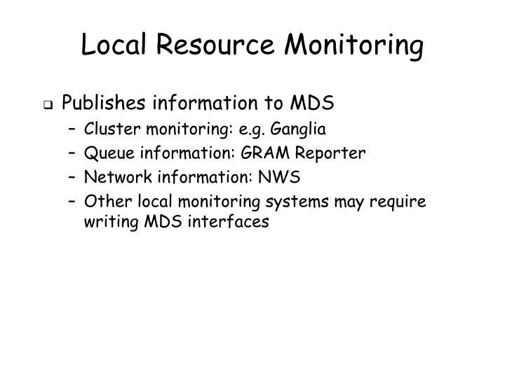 Local Resource Monitoring