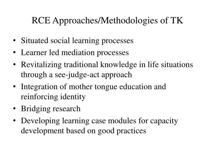 RCE Approaches/Methodologies of TK