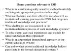 some questions relevant to esd