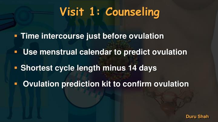 Visit 1: Counseling