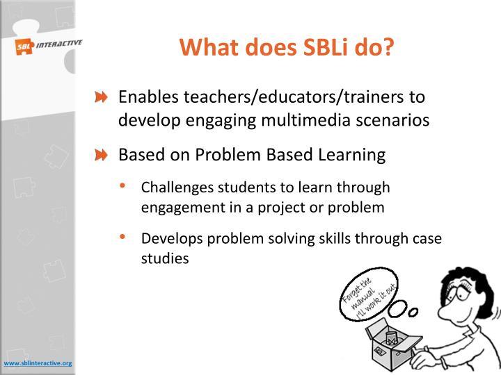 What does SBLi do?