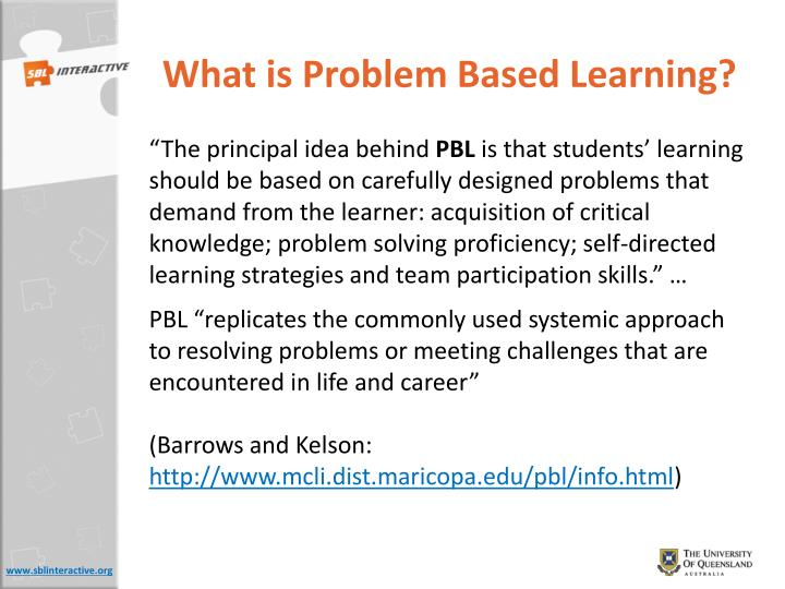 What is Problem Based Learning?