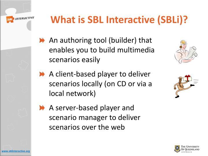 What is SBL Interactive (SBLi)?