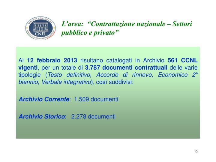 """L'area:  """"Contrattazione nazionale – Settori pubblico e privato"""""""