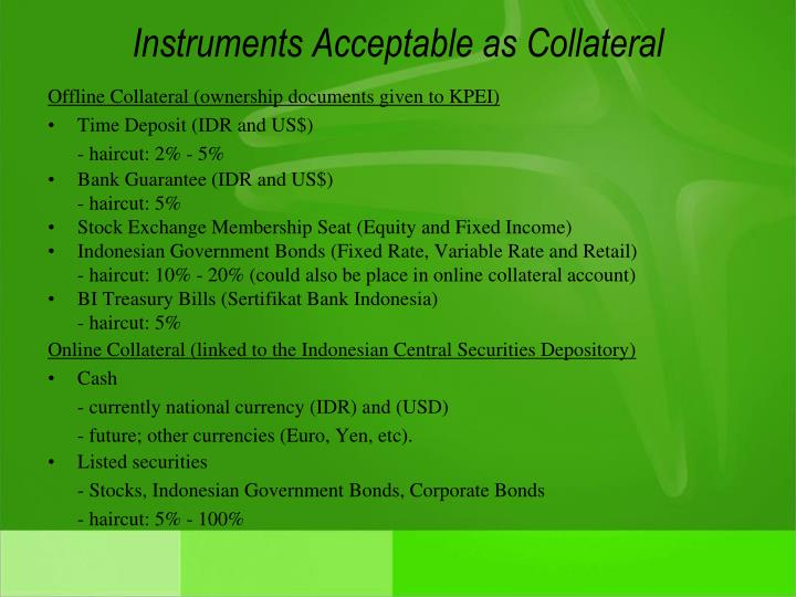 Instruments Acceptable as Collateral