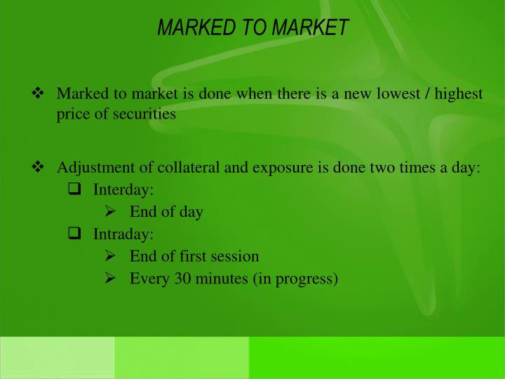MARKED TO MARKET