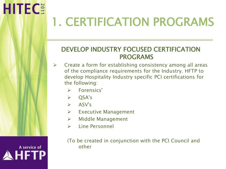 1 certification programs
