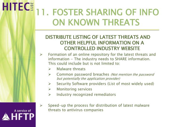11.	Foster sharing of info on known threats