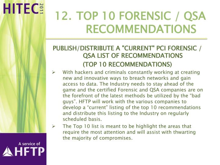 12.	Top 10 Forensic / QSA