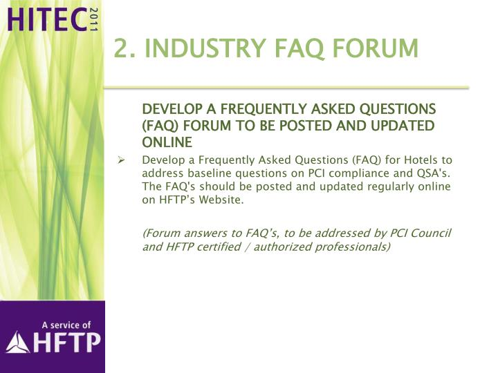 2. Industry FAQ Forum