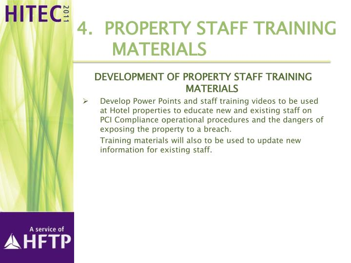 4.  Property Staff training 	materials