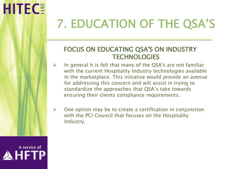 7. Education of the QSA's