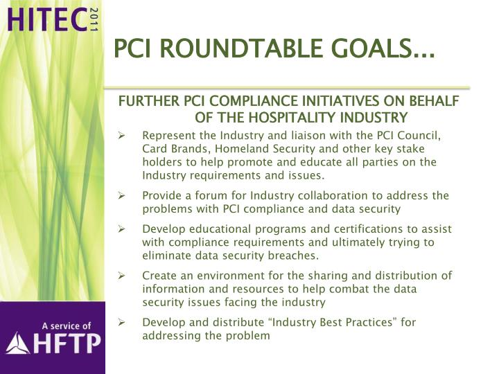 Pci roundtable goals