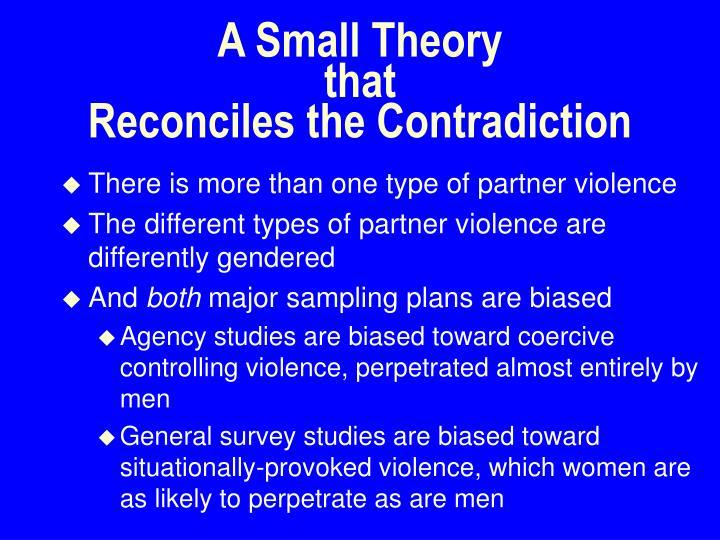 A Small Theory