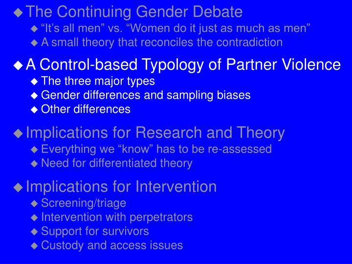 The Continuing Gender Debate