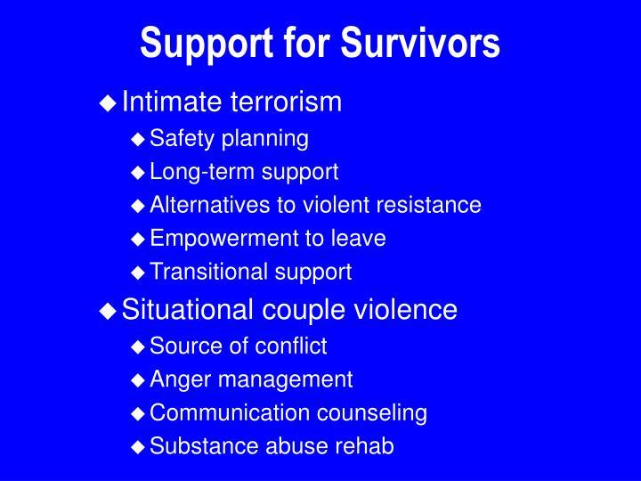 Support for Survivors