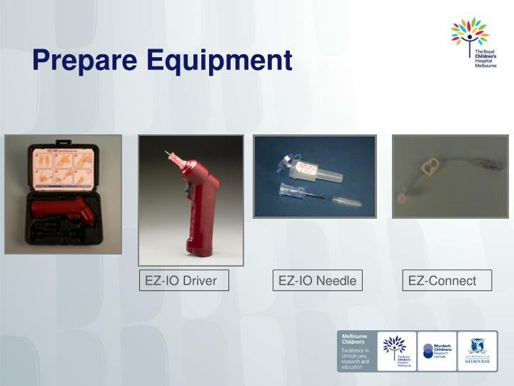 Prepare Equipment