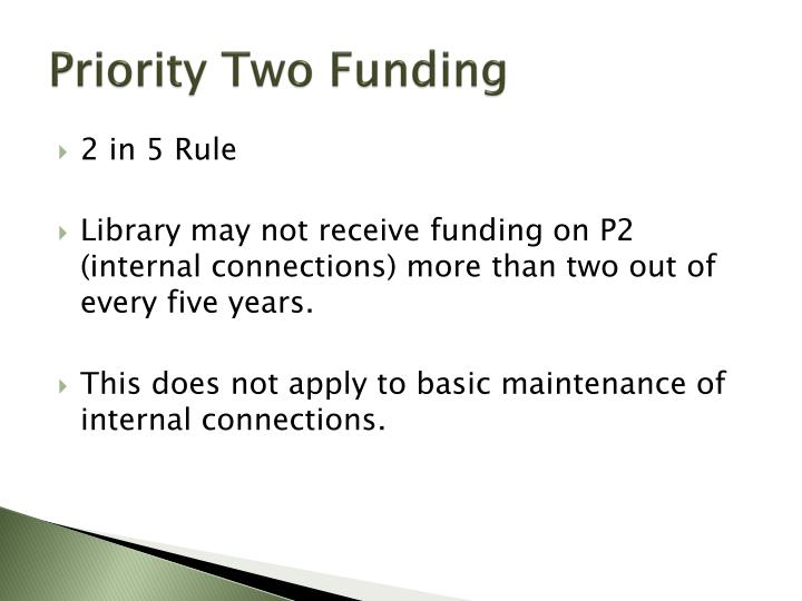 Priority Two Funding
