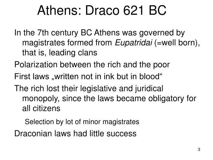 Athens: Draco 621 BC