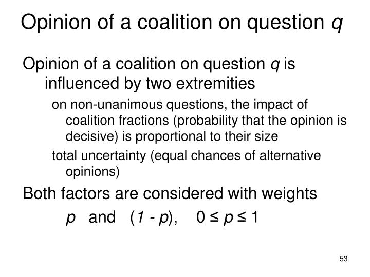 Opinion of a coalition on question