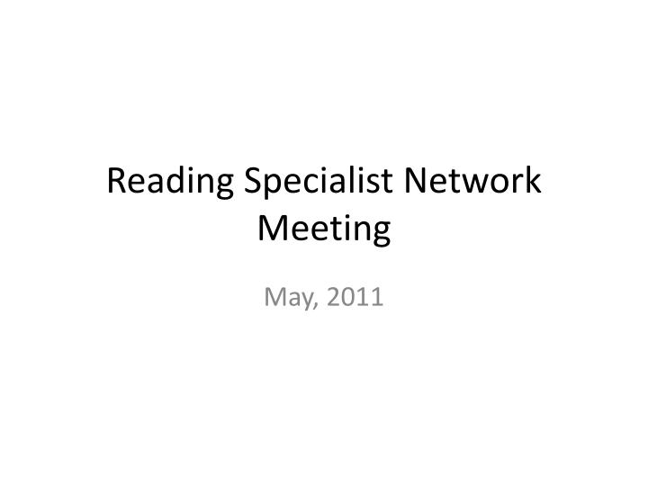 reading specialist network meeting