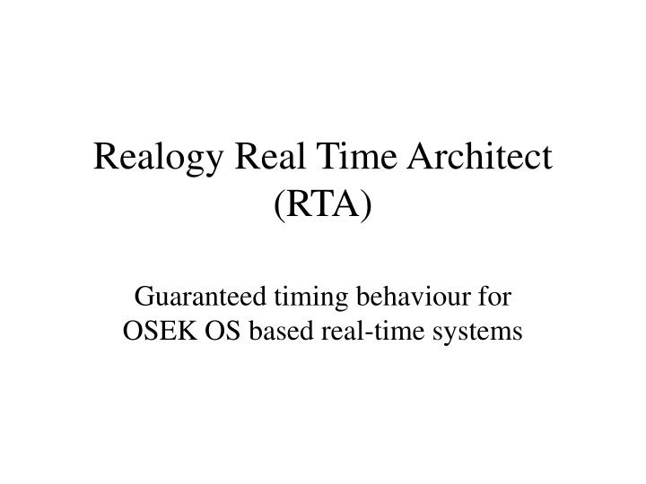 Realogy Real Time Architect (RTA)