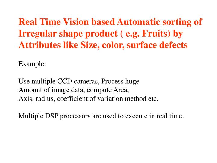 Real Time Vision based Automatic sorting of