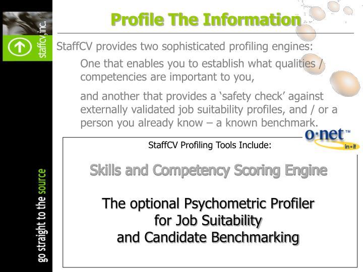 StaffCV Profiling Tools Include: