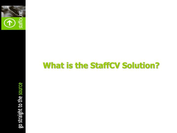 What is the StaffCV Solution?