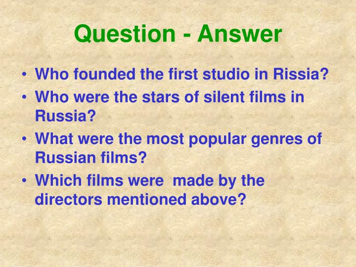 Question - Answer