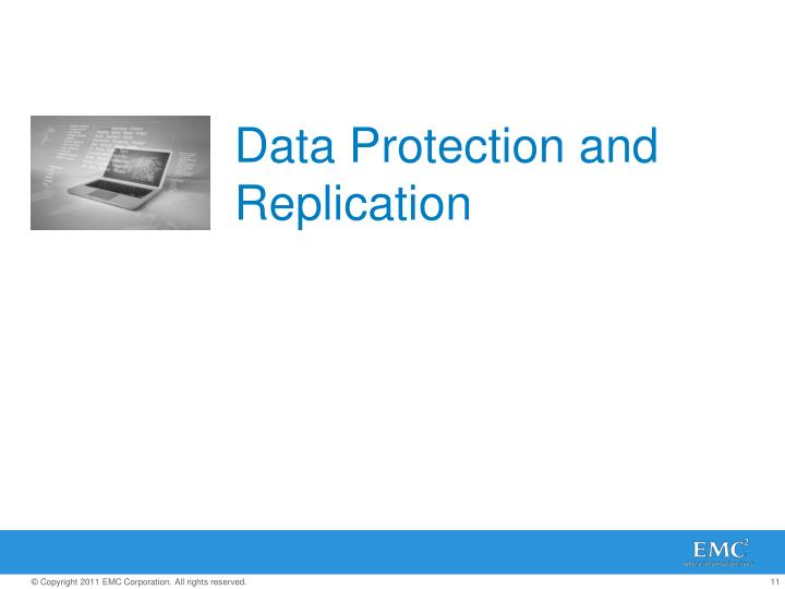 Data Protection and Replication